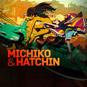 Michiko & Hatchin