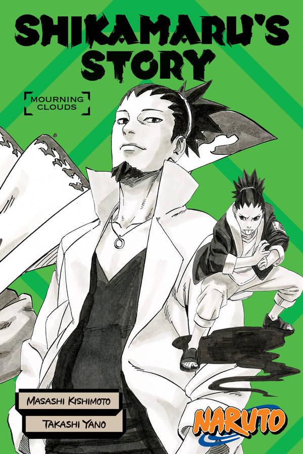 [Review] Naruto: Shikamaru's Story - Mourning Clouds - Bóng tối luôn dõi theo một luồng sáng mạnh mẽ